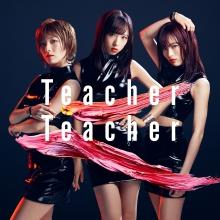 Teacher Teacher Type A【通常盤(CD+DVD複合)】