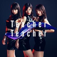 Teacher Teacher Type B【通常盤(CD+DVD)】