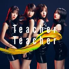 Teacher Teacher Type C【通常盤(CD+DVD)】