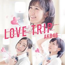 LOVE TRIP / しあわせを分けなさい Type B【初回限定盤(CD+DVD)】