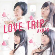 LOVE TRIP / しあわせを分けなさい Type D【初回限定盤(CD+DVD)】