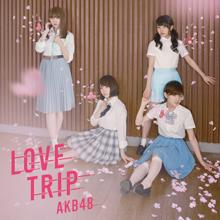 LOVE TRIP / しあわせを分けなさい Type E【通常盤(CD+DVD)】