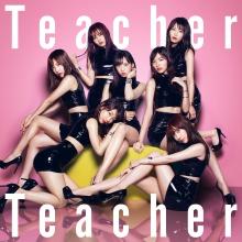 Teacher Teacher Type A【初回限定盤(CD+DVD)】