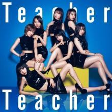 Teacher Teacher Type B【初回限定盤(CD+DVD)】